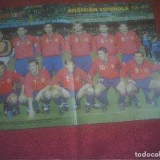 Coleccionismo deportivo: POSTER SELECCION ESPAÑOLA 98-99 DON BALON CON RAUL ,GUARDIOLA ... Lote 139354602