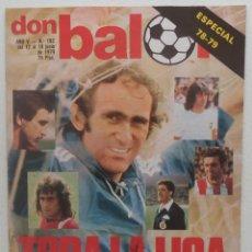 Coleccionismo deportivo: DON BALON Nº 192 DEL 12 AL18 DE JUNIO 1979 ESPECIAL 78-79 POSTER R.MADRID CAMPEON DE LIGA 78/79. Lote 140158286