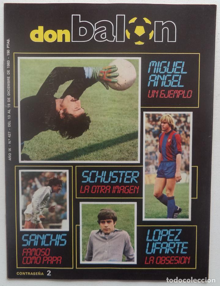 REVISTA DON BALON Nº 427 DEL 13 AL 19 DE DICIEMBRE 1983 POSTER CARICATURA DE MIGUEL ANGEL R.MADRID (Coleccionismo Deportivo - Revistas y Periódicos - Don Balón)