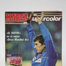 Coleccionismo deportivo: REVISTA DE DEPORTE - MARCA SUPERCOLOR / EL BUITRE MUNDIAL 86 AÑO 1 Nº 21 -ESPACIO EDITORIAL -AÑOS 80. Lote 140214030
