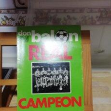 Coleccionismo deportivo: DON BALON REAL SOCIEDAD CAMPEÓN 1981. Lote 141325565