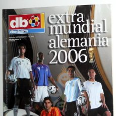 Coleccionismo deportivo: REVISTA EXTRA DON BALON - ESPECIAL MUNDIAL ALEMANIA 2006 - FÚTBOL - WORLD CUP FOOTBALL GERMANY 2006. Lote 141672094