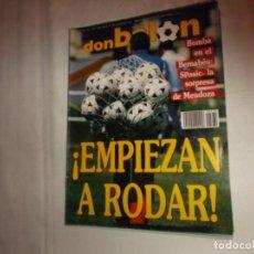 Coleccionismo deportivo: DON BALON Nº 770,BOMBA EN EL BERNABEU:SPASIC ,LA SORPRESA DE MENDOZA,CRUYFF, PATXI SALINAS. Lote 142522854