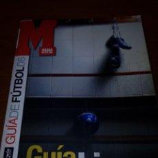 Coleccionismo deportivo: GUÍA DE FÚRBOL MARCA 2006. B15R. Lote 142792722