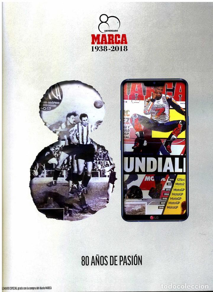 REVISTA MARCA ESPECIAL 80 ANIVERSARIO 138 PAGINAS 1938-2018 (Coleccionismo Deportivo - Revistas y Periódicos - Marca)