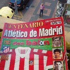 Coleccionismo deportivo: DON BALON - EXTRA ESPECIAL ATLETICO MADRID CENTENARIO. Lote 145008950