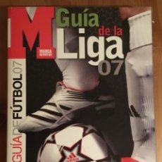 Coleccionismo deportivo: GUÍA DE LA LIGA MARCA 2007. Lote 145925054