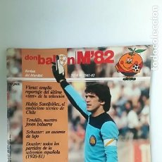 Coleccionismo deportivo: DON BALÓN, MUNDIAL FÚTBOL ESPAÑA 82, NÚMERO 4. Lote 146802098