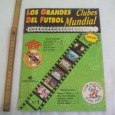 Coleccionismo deportivo: LOS GRANDES CLUBES DEL FUTBOL MUNDIAL. FASCICULO Nº 1. REAL MADRID Y RIVER PLATE. UNIVERSO EDITORIAL. Lote 147074602