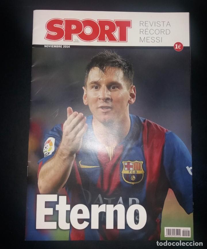 Coleccionismo deportivo: Revista Sport. Eterno Messi, bate el record de Zarra. Noviembre 2014, nuevo - Foto 2 - 147623118