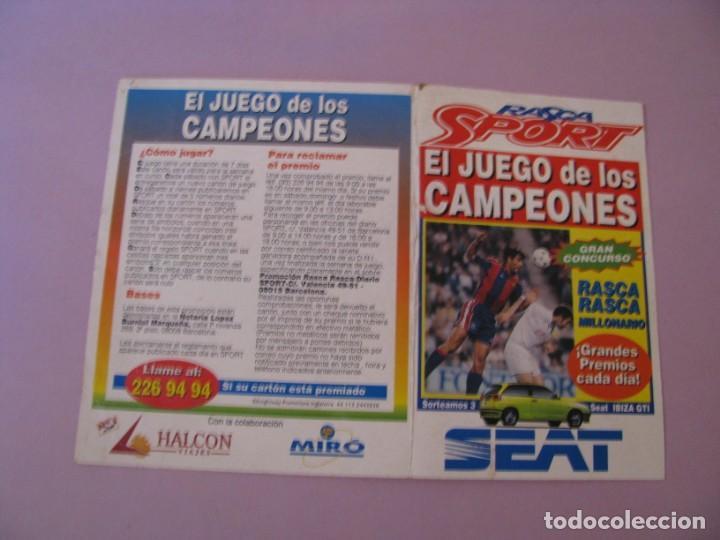 Coleccionismo deportivo: RASCA SPORT. EL JUEGO DE LOS CAMPEONES. SORTEO DE UN SEAT IBIZA. AÑOS 90. - Foto 3 - 147698250