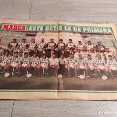 Coleccionismo deportivo: REAL BETIS ESPECIAL MARCA MAYO 1994 MUCHO BETIS VUELVE A PRIMERA. Lote 147988370