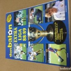 Coleccionismo deportivo: DON BALÓN EXTRA LIGA 88 89 EXCELENTE ESTADO. Lote 148346926