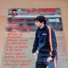 Coleccionismo deportivo: DON BALÓN - REVISTA DEL MUNDIAL 82 - NUMERO 6- BUEN ESTADO -ALGUNAS MARCAS. Lote 148842430