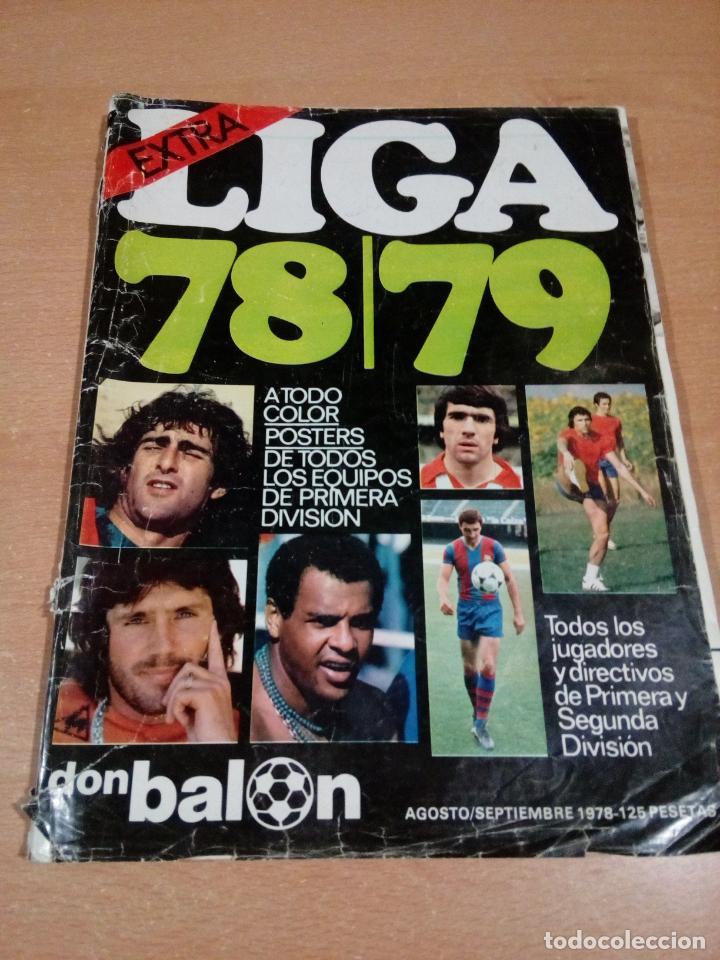 DON BALÓN - EXTRA LIGA 78 79- BUEN ESTADO INTERIOR CON BASTANTES MARCAS EN PORTADA (Coleccionismo Deportivo - Revistas y Periódicos - Don Balón)