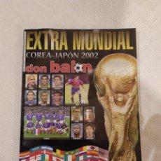 Coleccionismo deportivo: DON BALON EXTRA MUNDIAL COREA-JAPON 2002. Lote 149662018