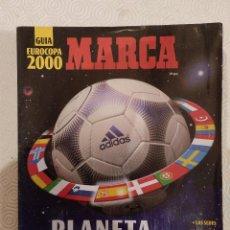 Coleccionismo deportivo: GUIA MARCA EUROCOPA 2000. Lote 149669430