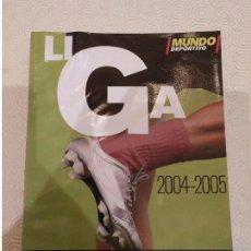 Coleccionismo deportivo: MUNDO DEPORTIVO. ESPECIAL LIGA 2004 2005. Lote 149674954