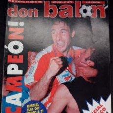 Coleccionismo deportivo: REVISTA DON BALON. AÑO 1996. NUM. 1076. ATLETICO CAMPEON. Lote 149696514