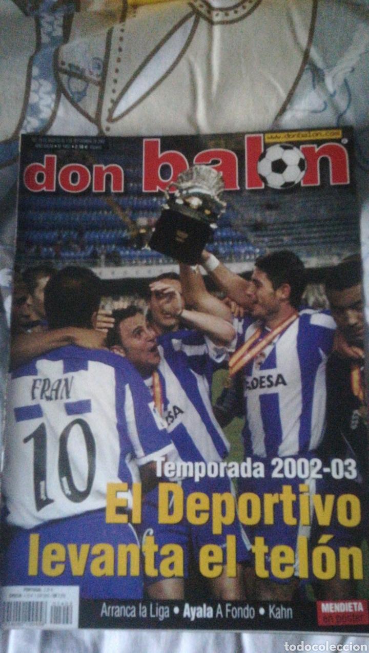DON BALON NÚMERO 1402 AYALA, KAHN, MOURIÑO, DEPORTIVO CAMPEÓN SUPERCOPA (Coleccionismo Deportivo - Revistas y Periódicos - Don Balón)
