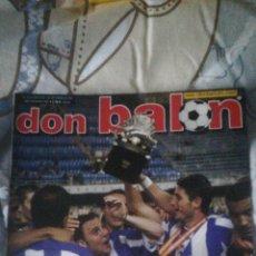 Coleccionismo deportivo: DON BALON NÚMERO 1402 AYALA, KAHN, MOURIÑO, DEPORTIVO CAMPEÓN SUPERCOPA. Lote 149712964