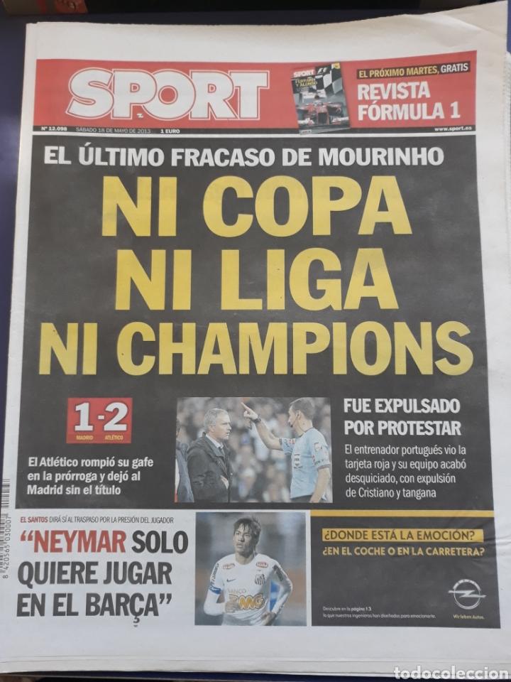 SPORT 18 MAYO 2013 N° 12098 ATLETI MADRID CAMPEON COPA MOURINHO 0 TÍTULOS (Coleccionismo Deportivo - Revistas y Periódicos - Sport)