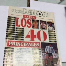 Coleccionismo deportivo: REVISTA DON BALON EXTRA LOS 40. Lote 150756284