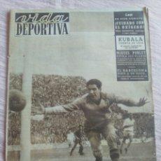 Coleccionismo deportivo: VIDA DEPORTIVA NUM. 372 DE 27-10-1952. KUBALA PRIMER CAPITULO DE SU VIDA. VER FOTOS.. Lote 150787288