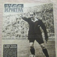 Coleccionismo deportivo: VIDA DEPORTIVA NUM. 268 DEL 24-10-1950. VER FOTOS.. Lote 150806597