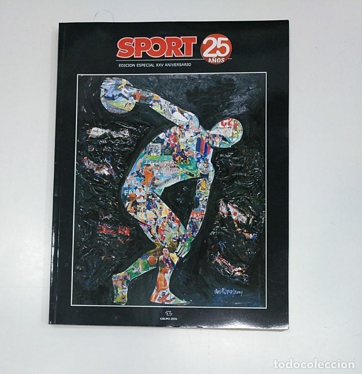 SPORT 25 AÑOS. - EDICIÓN ESPECIAL XXV ANIVERSARIO. - GRUPO ZETA. TDKPR3 (Coleccionismo Deportivo - Revistas y Periódicos - Sport)
