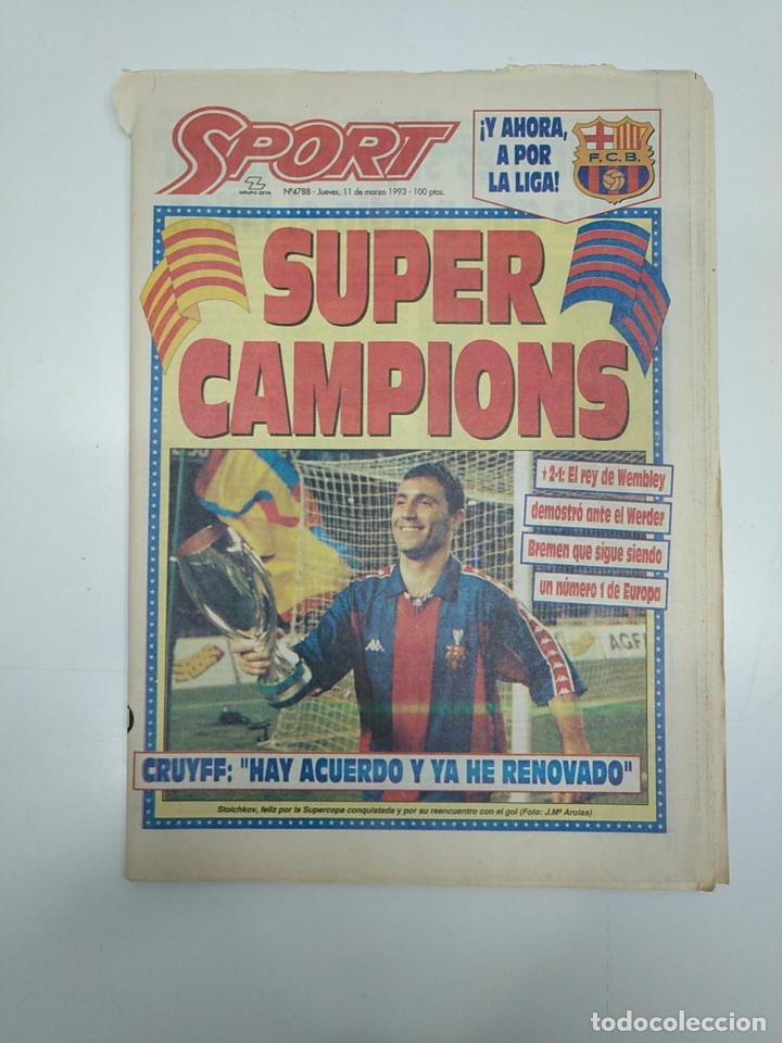 DIARIO SPORT JUEVES 11 MARZO 1993. SUPER CAMPIONS. BARSA 2 WERDER BREMEN 1. TDKPR3 (Coleccionismo Deportivo - Revistas y Periódicos - Sport)
