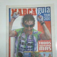 Coleccionismo deportivo: DIARIO MARCA. ESPECIAL GUIA TOUR DE FRANCIA 2000. SUPLEMENTO. BELOKI, HERAS, OLANO. TDKPR3. Lote 151118750