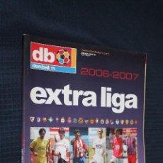 Coleccionismo deportivo: REVISTA, DON BALON, EXTRA LIGA 2006-2007 EXTRA Nº 89. Lote 151138498