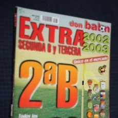 Coleccionismo deportivo: REVISTA, DON BALON, EXTRA SEGUNDA B Y TERCERA 2002-2003, EXTRA Nº 63. Lote 151139110