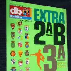 Coleccionismo deportivo: REVISTA, DON BALON, EXTRA 2ªB Y 3ªA 2004-2005, EXTRA Nº 76. Lote 151139658