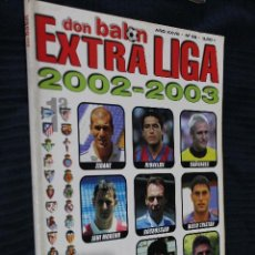 Coleccionismo deportivo: REVISTA, DON BALON, EXTRA LIGA 2002-2003, EXTRA Nº 62. Lote 151140446