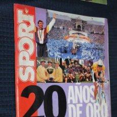 Coleccionismo deportivo: REVISTA, SPORT, 20 AÑOS DE ORO, 1979-1999, SUPLEMENTO ESPECIAL 20 ANIVERSARIO. Lote 151143798