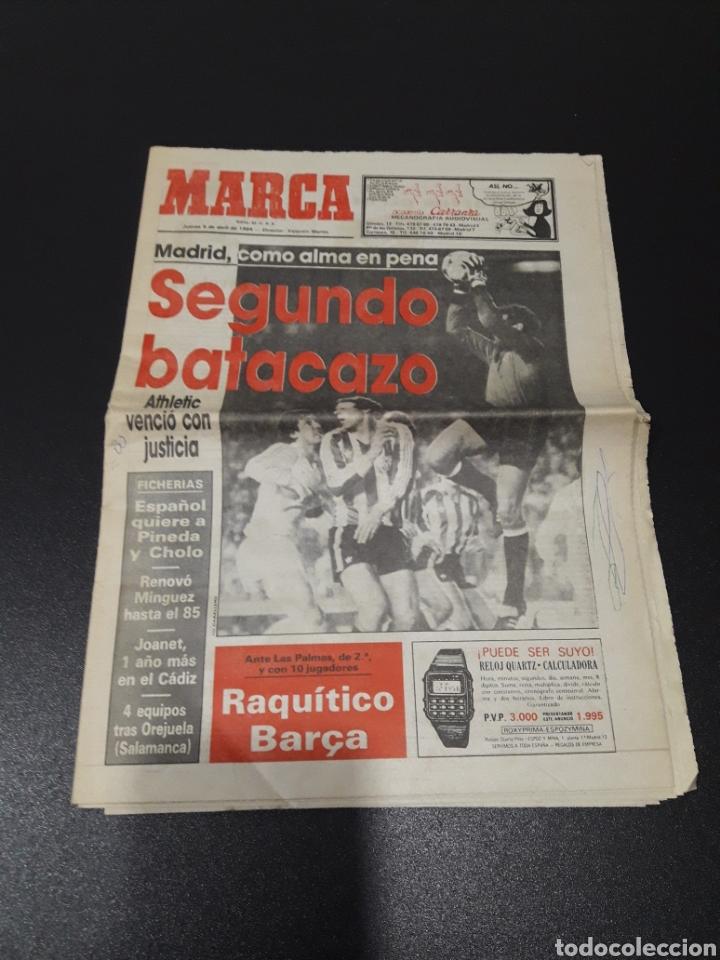 MARCA 5/04/1984. COPA R.MADRID,0 - BILBAO,1. BARCELONA,2 - LAS PALMAS,1. (Coleccionismo Deportivo - Revistas y Periódicos - Marca)