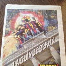 Coleccionismo deportivo: FC BARCELONA FINAL BERLIN 2015 GUIA MUNDO DEPORTIVO. Lote 151318114