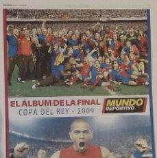 Coleccionismo deportivo: MUNDO DEPORTIVO - FINAL COPA DEL REY 2009. Lote 151428202