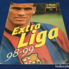 Coleccionismo deportivo: REVISTA EL MUNDO DEPORTIVO ( EXTRA LIGA 98 - 99 ) RIVALDO VER FOTOS. Lote 151650698