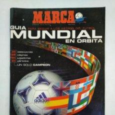 Coleccionismo deportivo: MARCA. GUIA DEL MUNDIA DE FRANCIA 98'. COPA DEL MUNDO DE FRANCIA 1998. TDKR17. Lote 152025890