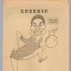 Coleccionismo deportivo: 40 DIAS, 40 ASES, 40 BIOGRAFIAS. EUSEBIO, LA PANTERA NEGRA DE MOZAMBIQUE.MARCA, 7 JULIO 1967 (ST/A1). Lote 152363630