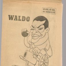 Coleccionismo deportivo: 40 DIAS, 40 ASES, 40 BIOGRAFIAS. WALDO. FABRICANTE DE GOLES. MARCA, 21 JULIO 1967 (ST/A1). Lote 152364034