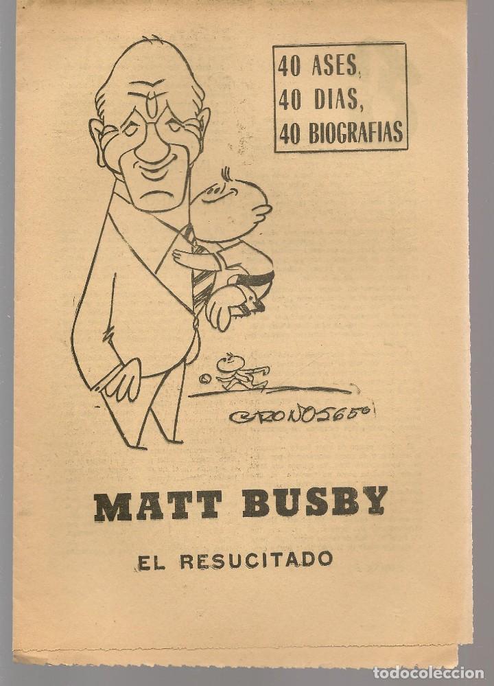 40 DIAS, 40 ASES, 40 BIOGRAFIAS. MATT BUSBY. EL RESUCITADO. MARCA, 18 AGOSTO 1965. (ST/A1) (Coleccionismo Deportivo - Revistas y Periódicos - Marca)