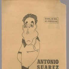 Coleccionismo deportivo: 40 DIAS, 40 ASES, 40 BIOGRAFIAS. ANTONIO SUÁREZ. EL HEXACAMPEÓN. MARCA, 15 JULIO 1967. (ST/A1). Lote 152365438