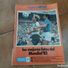Coleccionismo deportivo: REVISTA DON BALÓN. MUNDIAL 82 ESPECIAL. N° 13. LAS MEJORES FOTOS DEL MUNDIAL 82.. Lote 152384402