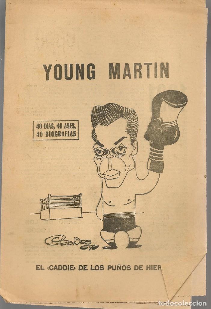 40 DIAS, 40 ASES, 40 BIOGRAFIAS. YOUNG MARTIN. EL CADDIE DE LOS PUÑOS HIERRO MARCA, 24/7/1967(ST/A1) (Coleccionismo Deportivo - Revistas y Periódicos - Marca)