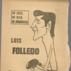 Coleccionismo deportivo: 40 DIAS, 40 ASES, 40 BIOGRAFIAS. LUIS FOLLEDO. EL PIGILISTA TORERO. MARCA, 16 AGOSTO 1965. (ST/A1). Lote 152470094