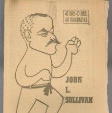 Coleccionismo deportivo: 40 DIAS, 40 ASES, 40 BIOGRAFIAS. JOHN L. SULLIVAN. MARCA, 13 AGOSTO 1965. (ST/A1). Lote 152470374